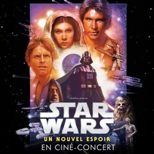 STAR WARS : UN NOUVEL ESPOIR EN CINÉ CONCERT